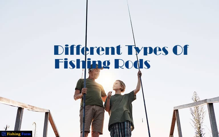 Types-Of-Fishing-Rods-